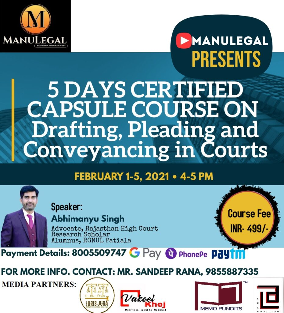 5 DAYS CAPSULE COURSE ON Drafting, Pleading and Conveyancing in Courts