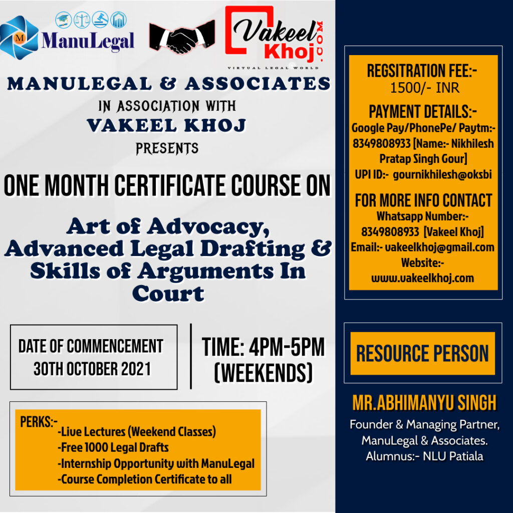 Art of Advocacy, Advanced Legal Drafting & Skills of Arguments In Court